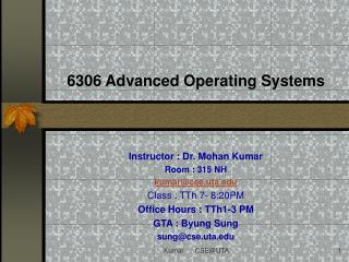 6306 Advanced Operating Systems