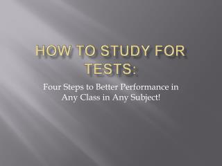 How to study for tests: