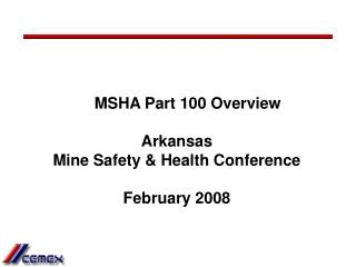 msha part 100 overview   arkansas mine safety  health conference  february 2008