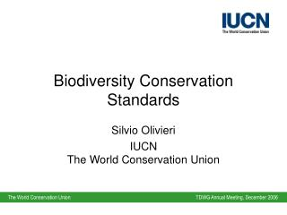Biodiversity Conservation Standards