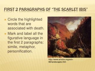 "First 2 Paragraphs of ""The Scarlet Ibis"""
