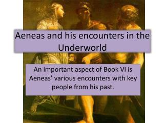 Aeneas and his encounters in the Underworld