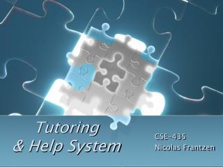 Tutoring & Help System