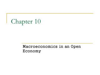Macroeconomics in an Open Economy
