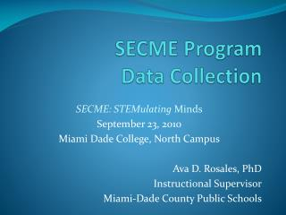 SECME Program Data Collection