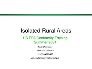 Isolated Rural Areas
