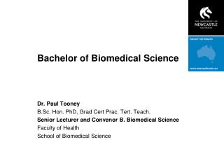 Bachelor of Biomedical Science