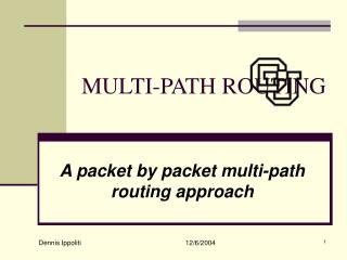 MULTI-PATH ROUTING