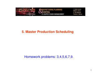 5. Master Production Scheduling