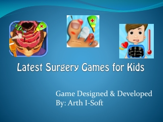 Latest  Surgery Games for Kids