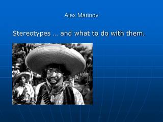Alex Marinov