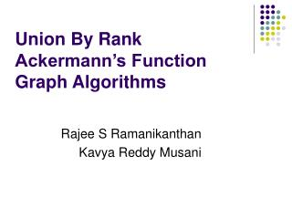Union By Rank Ackermann's Function Graph Algorithms