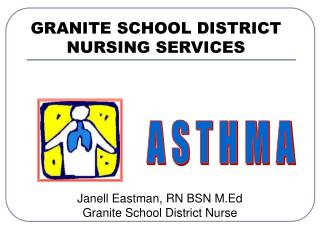 GRANITE SCHOOL DISTRICT NURSING SERVICES