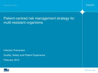 Patient-centred risk management strategy for multi-resistant organisms