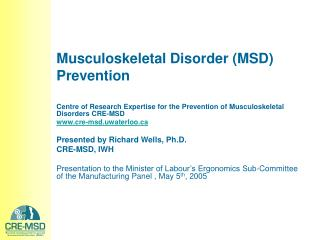 Musculoskeletal Disorder (MSD) Prevention