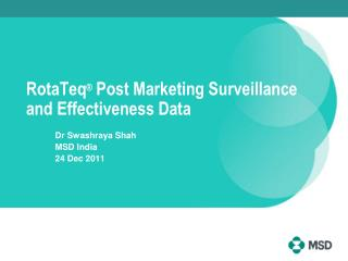RotaTeq  Post Marketing Surveillance and Effectiveness Data