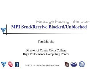 MPI Send/Receive Blocked/Unblocked