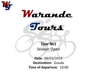 Warande Tours: Tour №1 - Gouda