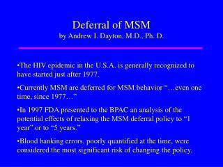Deferral of MSM by Andrew I. Dayton, M.D., Ph. D.