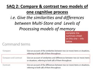 SAQ 2: Compare  contrast two models of one cognitive process i.e. Give the similarities and differences between Multi-St