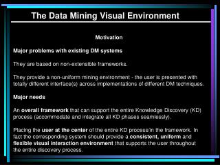 The Data Mining Visual Environment