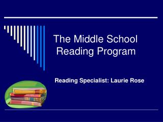 The Middle School  Reading Program