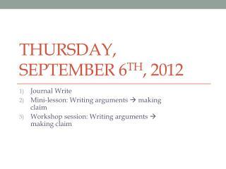 Thursday, September 6 th , 2012