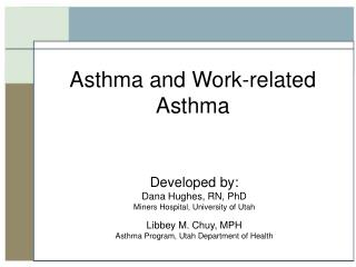 Asthma and Work-related Asthma