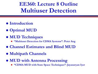 EE360: Lecture 8 Outline Multiuser Detection