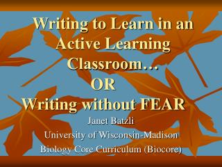 Writing to Learn in an Active Learning Classroom