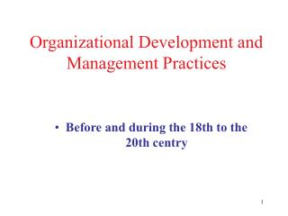 Organizational Development and Management Practices