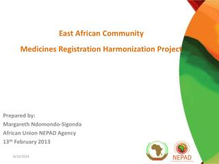 East African Community  Medicines Registration Harmonization Project