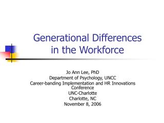 Generational Differences  in the Workforce