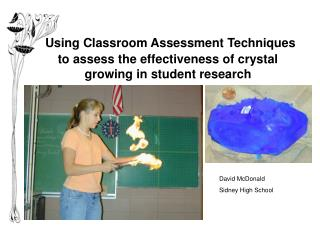 Using Classroom Assessment Techniques to assess the effectiveness of crystal growing in student research