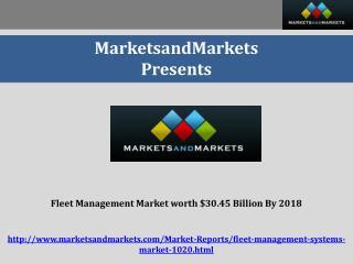 Fleet Management Market worth $30.45 Billion By 2018