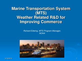 Marine Transportation System (MTS) Weather Related R&D for