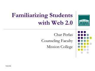 Familiarizing Students with Web 2.0