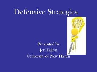 Defensive Strategies