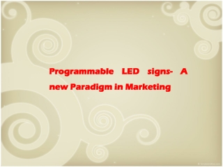 Programmable LED signs- A new Paradigm in Marketing