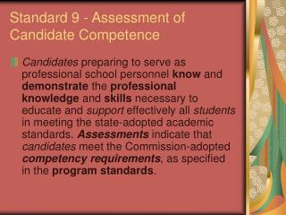 Standard 9 - Assessment of Candidate Competence