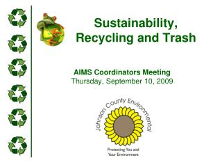 Sustainability, Recycling and Trash