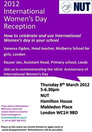 2012 International Women's Day Reception How to celebrate and use International Women's day in your school