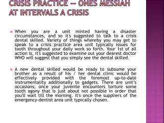 Crisis practice -- Ones Messiah at intervals a Crisis