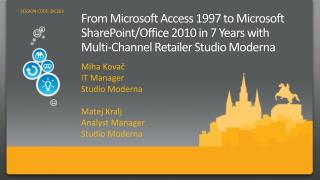 From Microsoft Access 1997 to Microsoft SharePoint