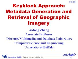 Keyblock Approach: Metadata Generation and Retrieval of Geographic Imagery