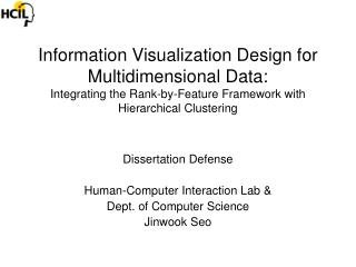 Information Visualization Design for Multidimensional Data: Integrating the Rank-by-Feature Framework with Hierarchical