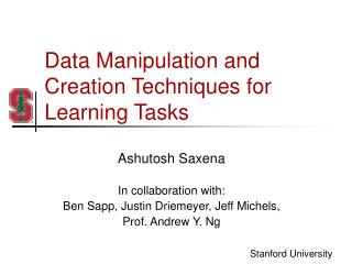 Data Manipulation and Creation Techniques for Learning Tasks