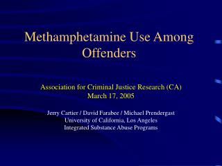 Methamphetamine Use Among Offenders