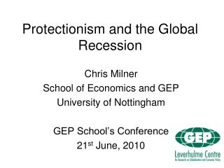 Protectionism and the Global Recession