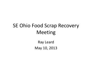 SE Ohio Food Scrap Recovery Meeting